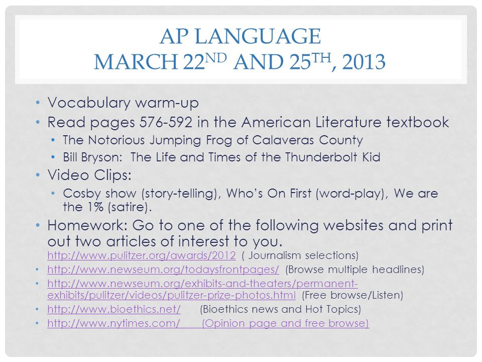 AP Language March 22nd and 25th, 2013