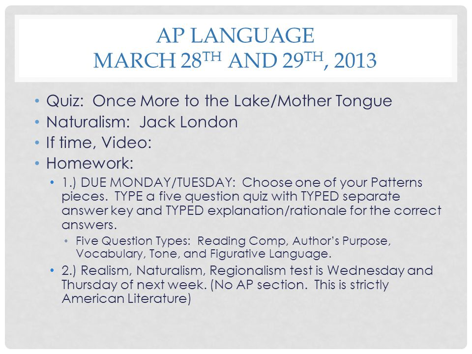 AP Language March 28th and 29th, 2013