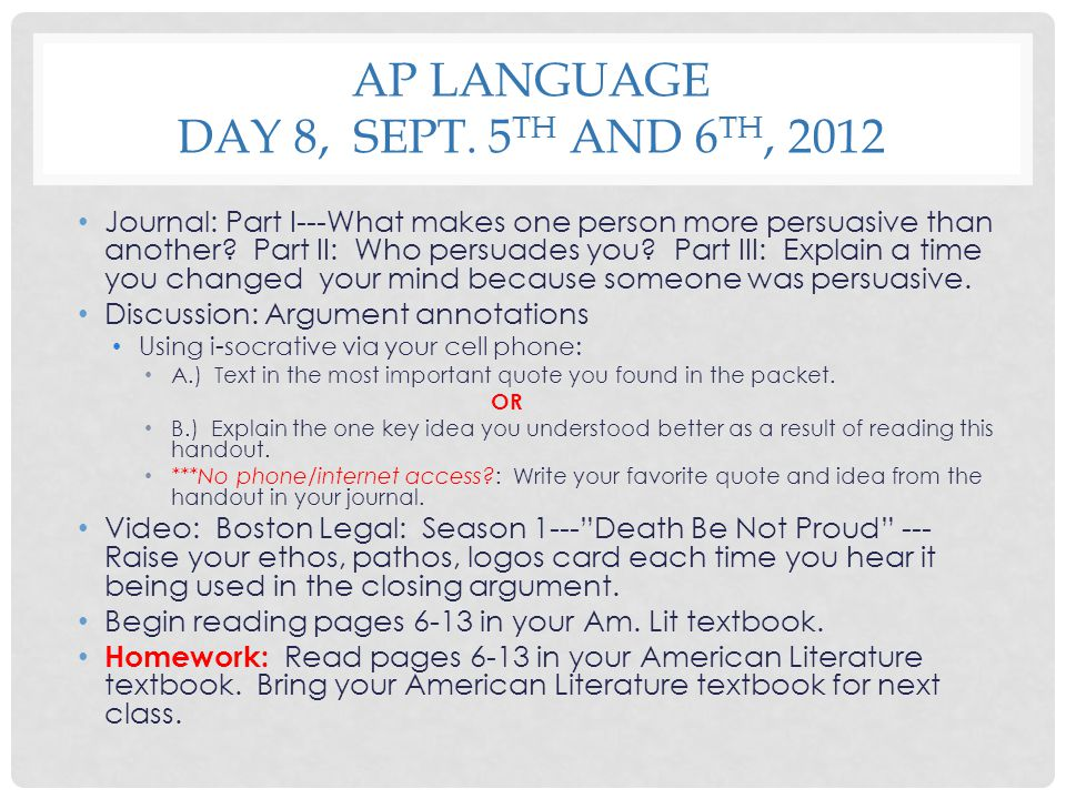 AP Language Day 8, Sept. 5th and 6th, 2012