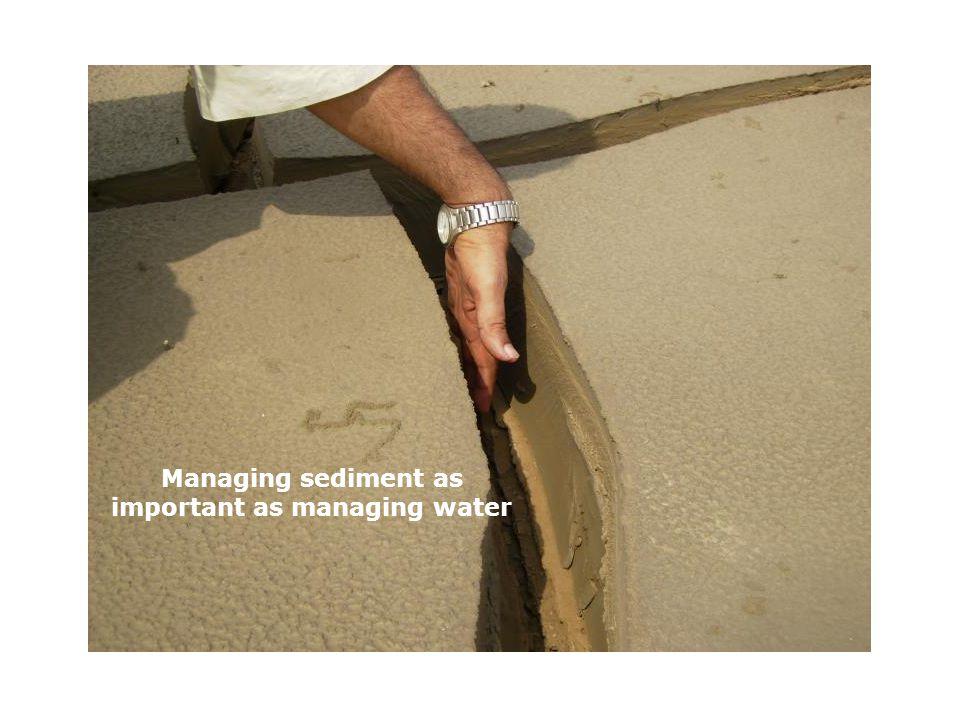 Managing sediment as important as managing water