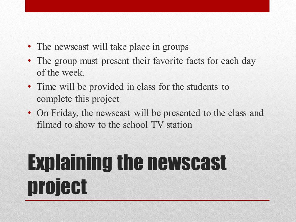 Explaining the newscast project