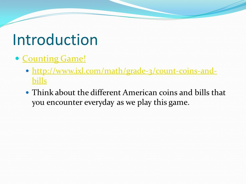 Introduction Counting Game!
