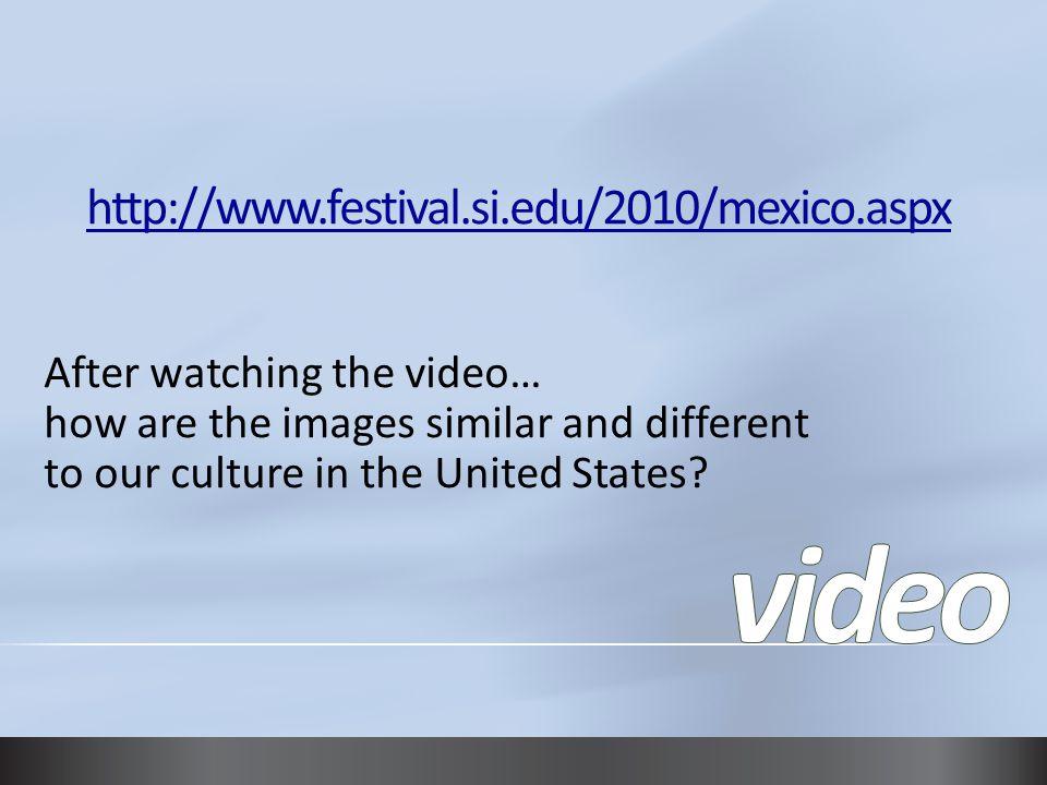 video http://www.festival.si.edu/2010/mexico.aspx