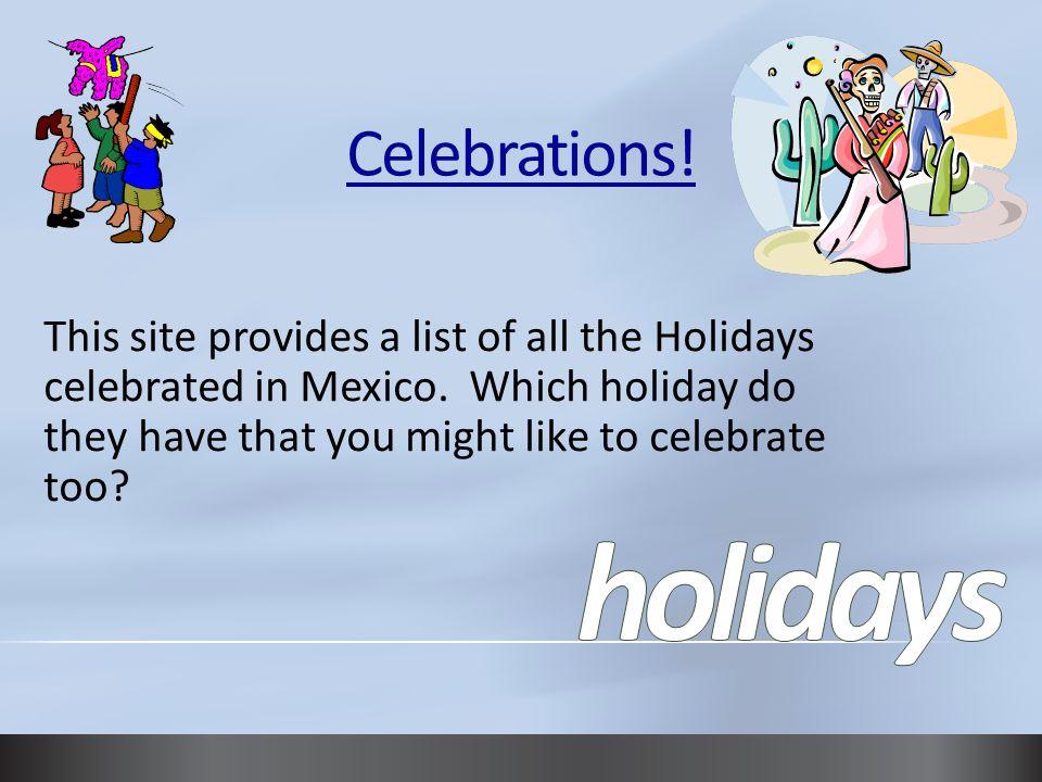 holidays Celebrations!