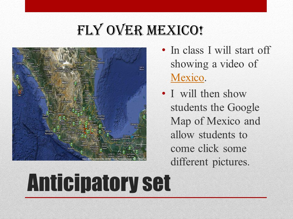 Anticipatory set Fly Over Mexico!