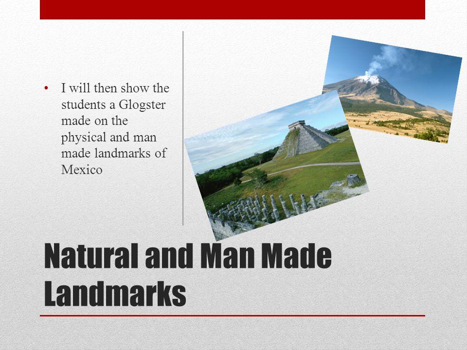 Natural and Man Made Landmarks