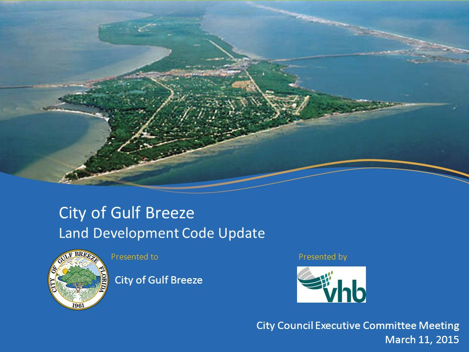 City of Gulf Breeze Land Development Code Update