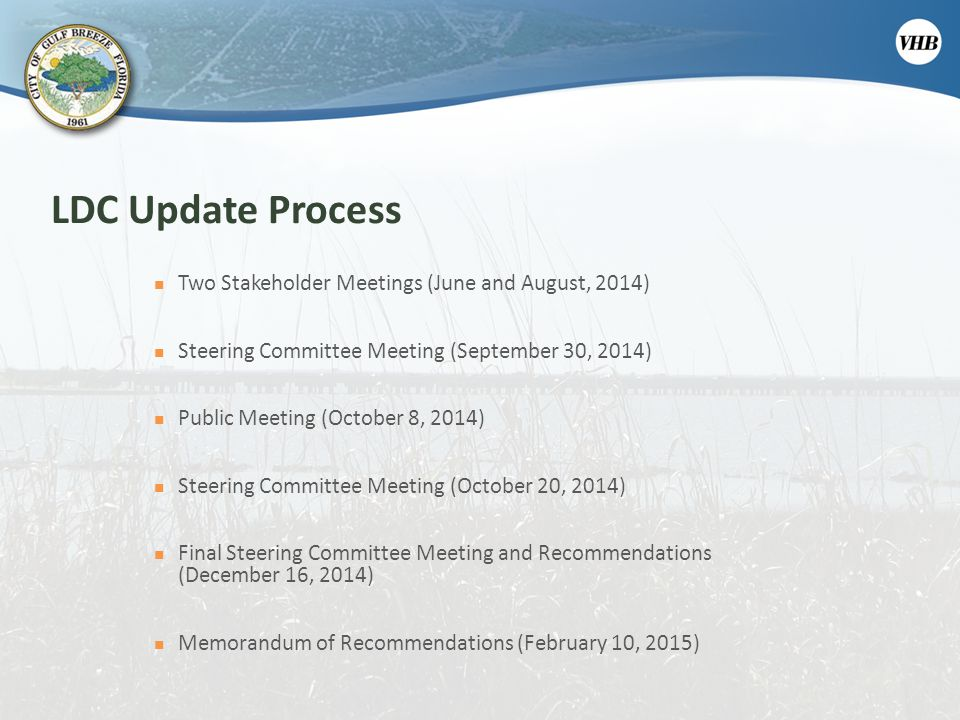 LDC Update Process Two Stakeholder Meetings (June and August, 2014)