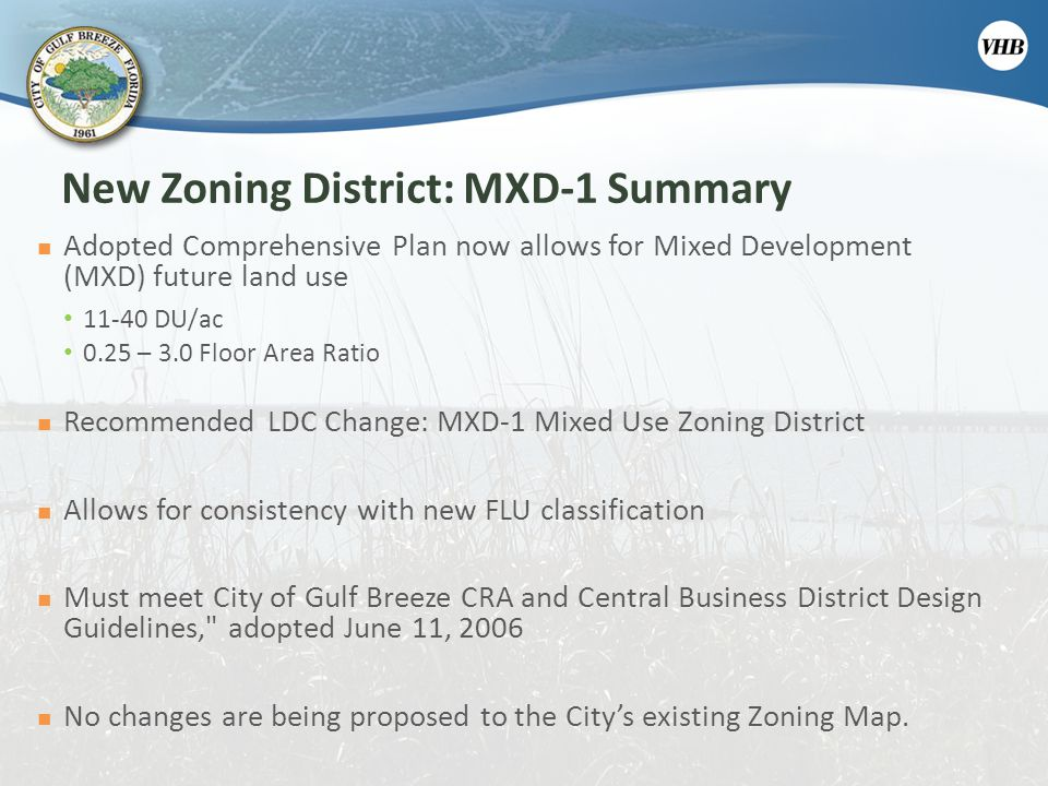New Zoning District: MXD-1 Summary