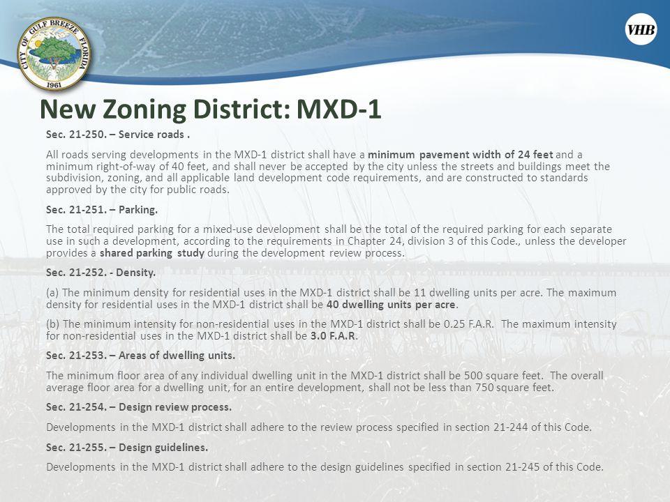New Zoning District: MXD-1