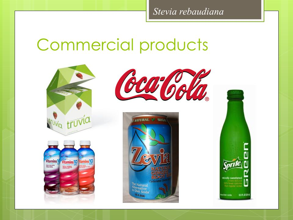 Stevia rebaudiana Commercial products