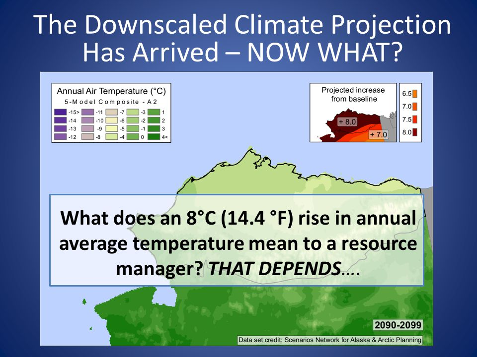 The Downscaled Climate Projection Has Arrived – NOW WHAT
