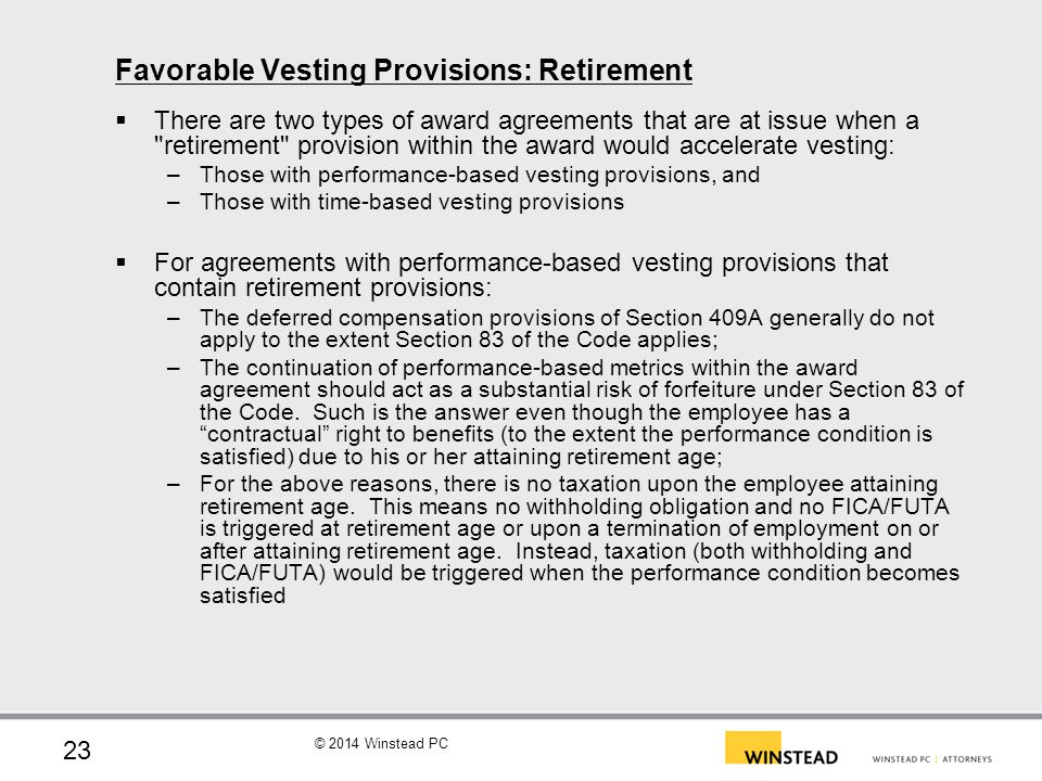 Favorable Vesting Provisions: Retirement