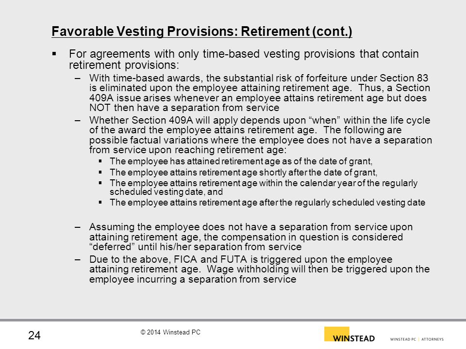 Favorable Vesting Provisions: Retirement (cont.)