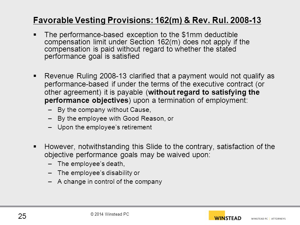 Favorable Vesting Provisions: 162(m) & Rev. Rul. 2008-13