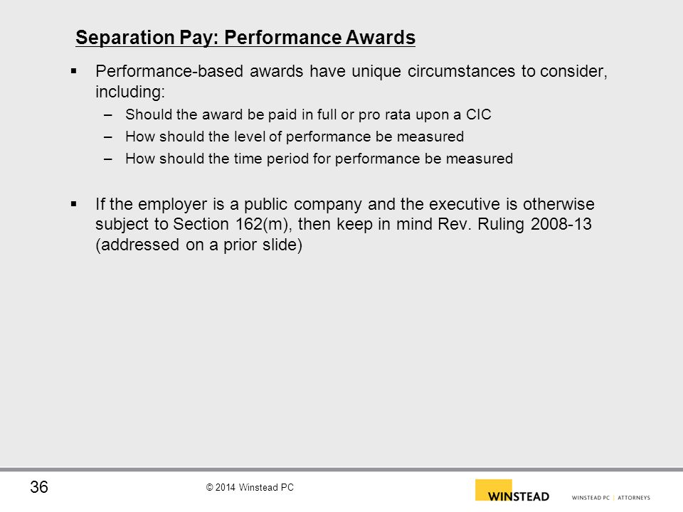 Separation Pay: Performance Awards