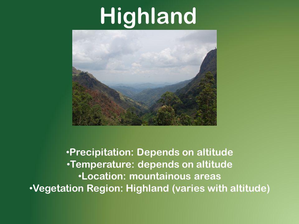 Highland Precipitation: Depends on altitude