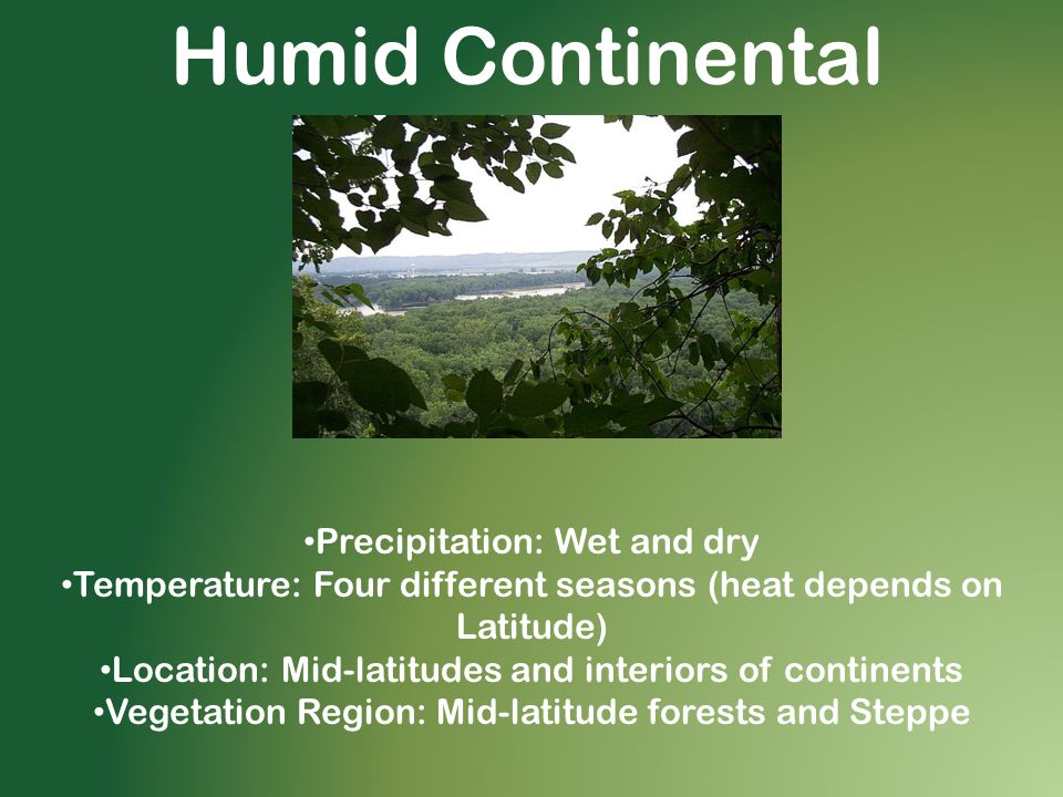 Humid Continental Precipitation: Wet and dry