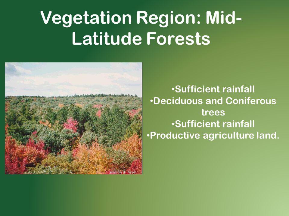 Vegetation Region: Mid-Latitude Forests