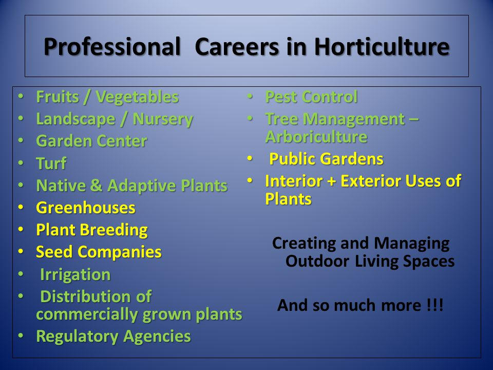 Professional Careers in Horticulture