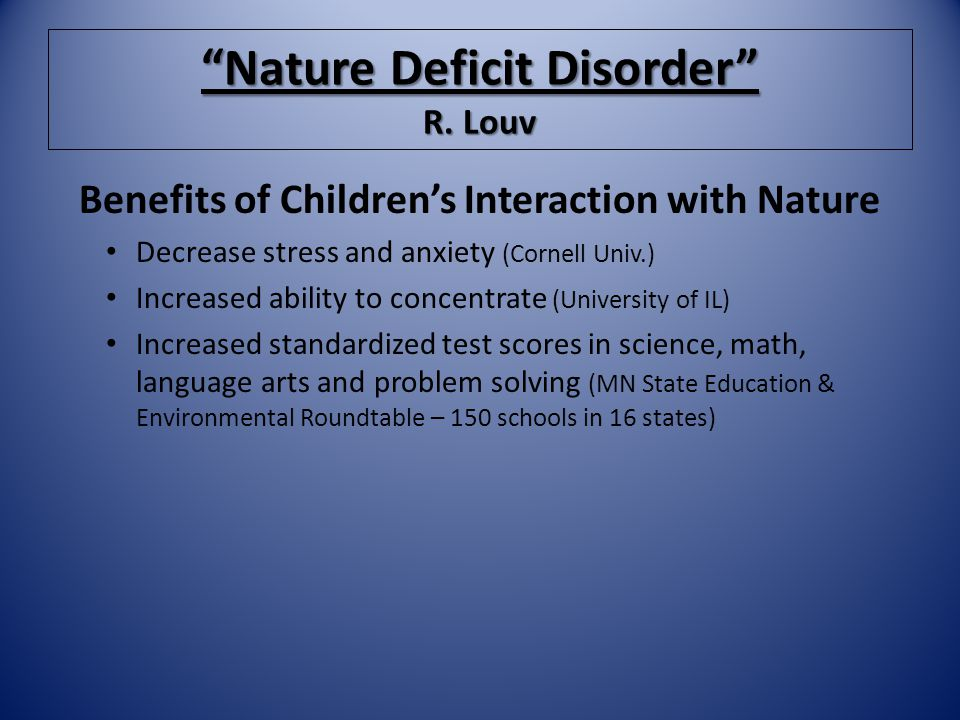 nature deficit disorder Nature deficit disorder is a useful term to describe the human costs of alienation from nature here's how to know if you have it.
