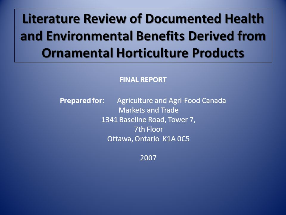 Literature Review of Documented Health and Environmental Benefits Derived from Ornamental Horticulture Products