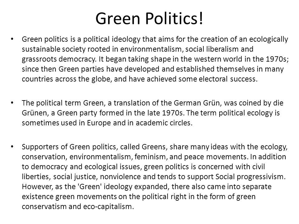 Green Politics!