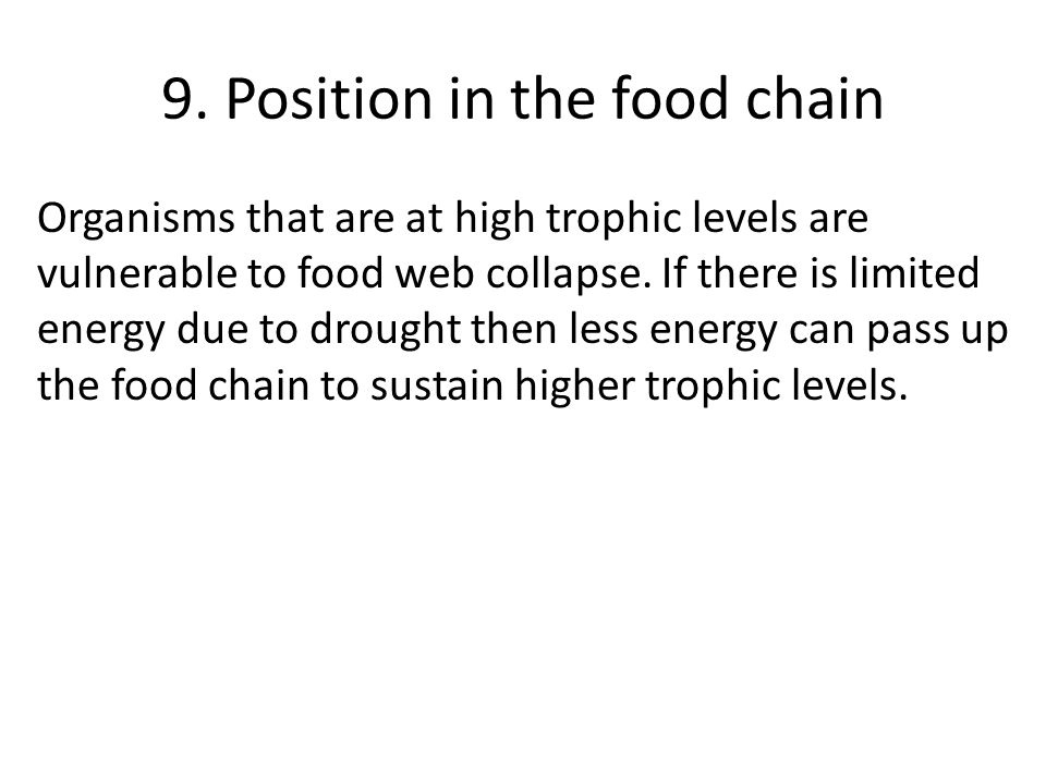 9. Position in the food chain