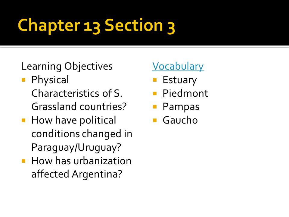 Chapter 13 Section 3 Learning Objectives