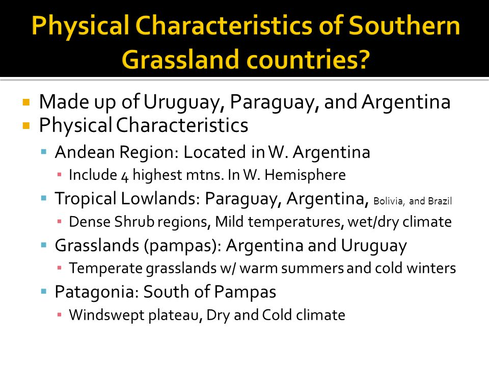 Physical Characteristics of Southern Grassland countries