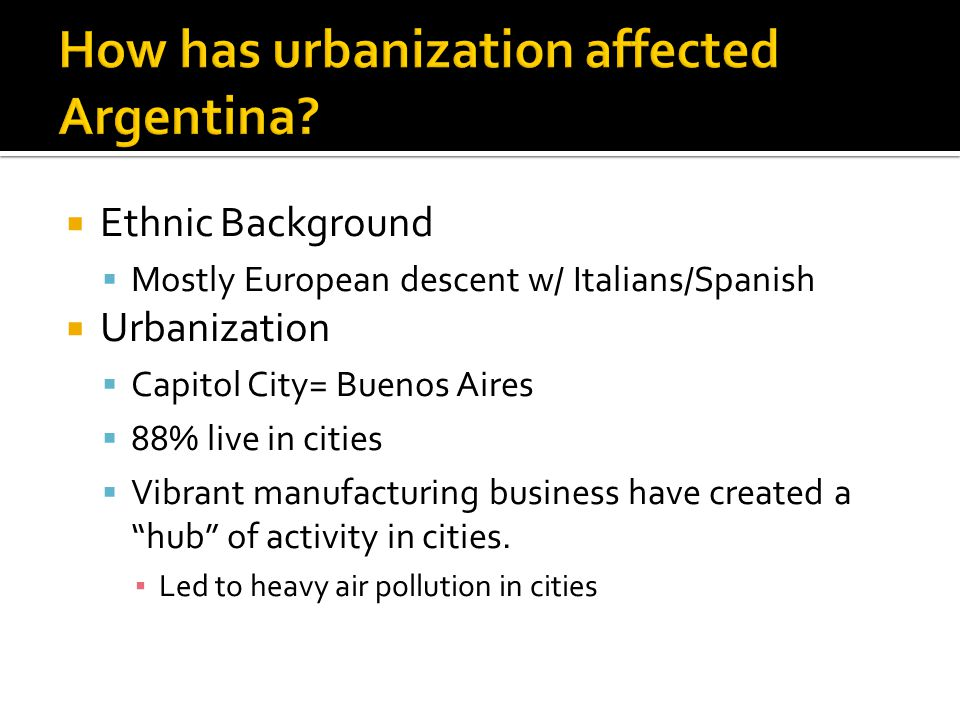How has urbanization affected Argentina