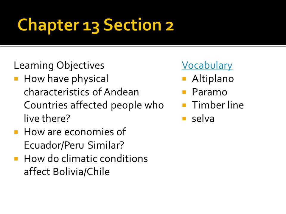 Chapter 13 Section 2 Learning Objectives