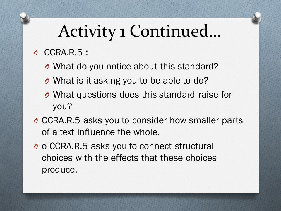 Activity 1 Continued… What do you notice about this standard