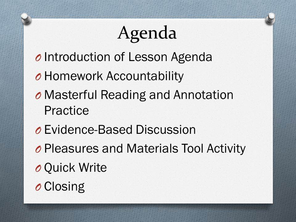 Agenda Introduction of Lesson Agenda Homework Accountability