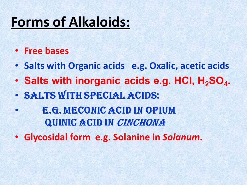 Forms of Alkaloids: Free bases