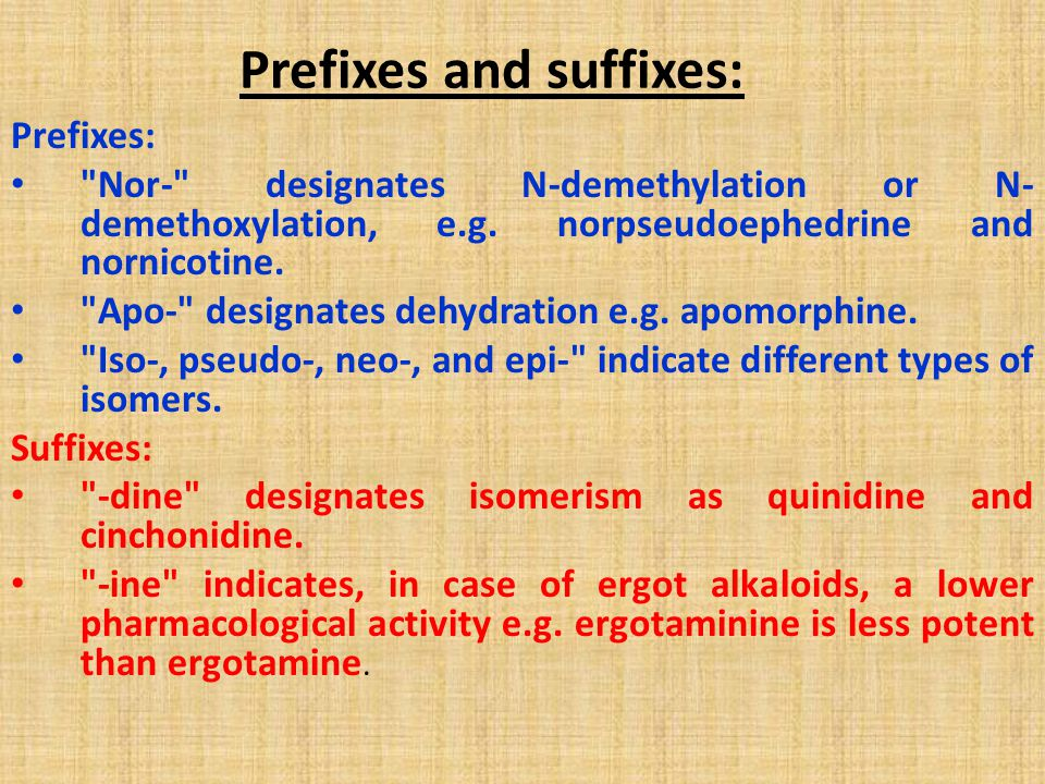 Prefixes and suffixes:
