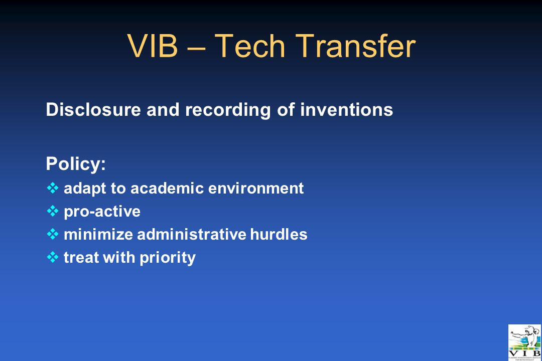 VIB – Tech Transfer Disclosure and recording of inventions Policy: