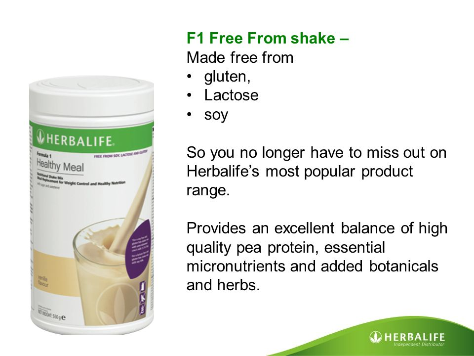 F1 Free From shake – Made free from. gluten, Lactose. soy. So you no longer have to miss out on Herbalife's most popular product range.