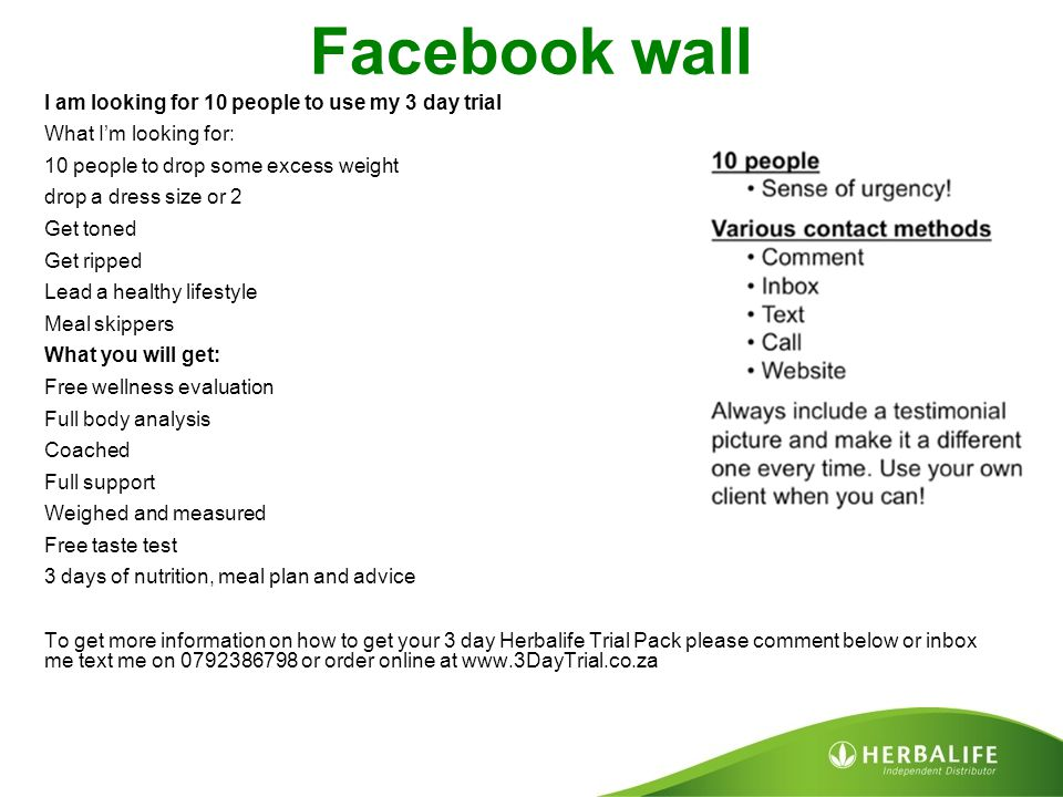 Facebook wall I am looking for 10 people to use my 3 day trial