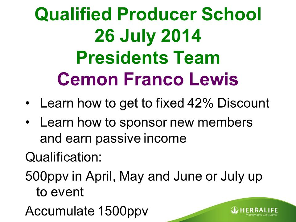 Qualified Producer School 26 July 2014 Presidents Team Cemon Franco Lewis