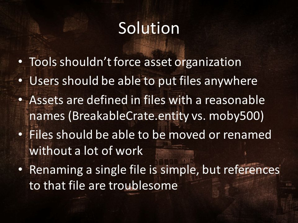 Solution Tools shouldn't force asset organization