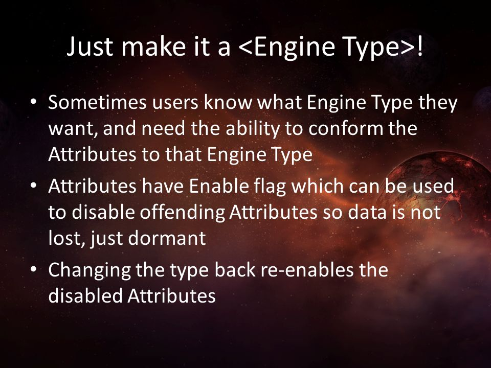 Just make it a <Engine Type>!