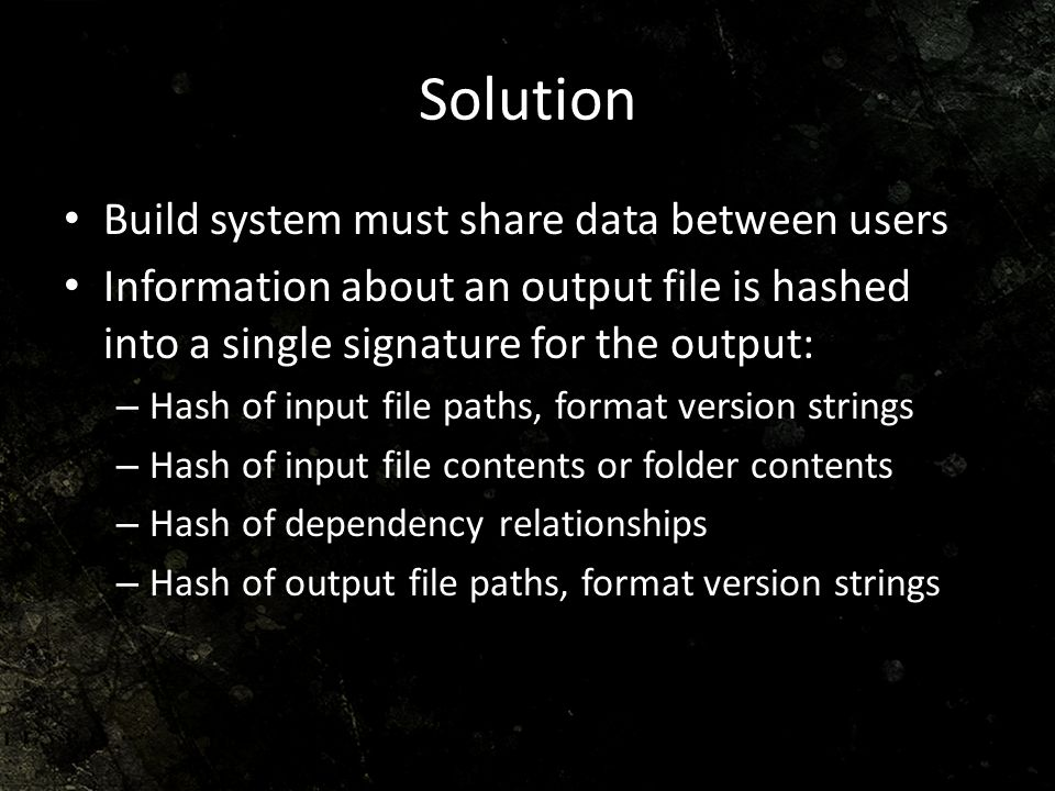 Solution Build system must share data between users