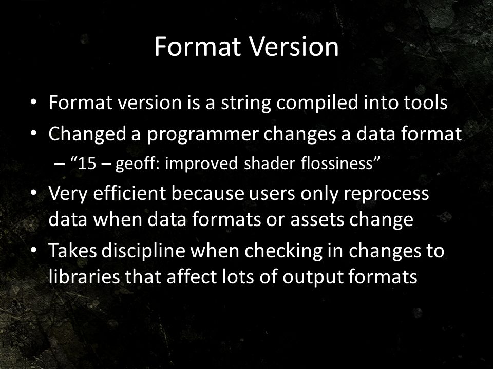 Format Version Format version is a string compiled into tools
