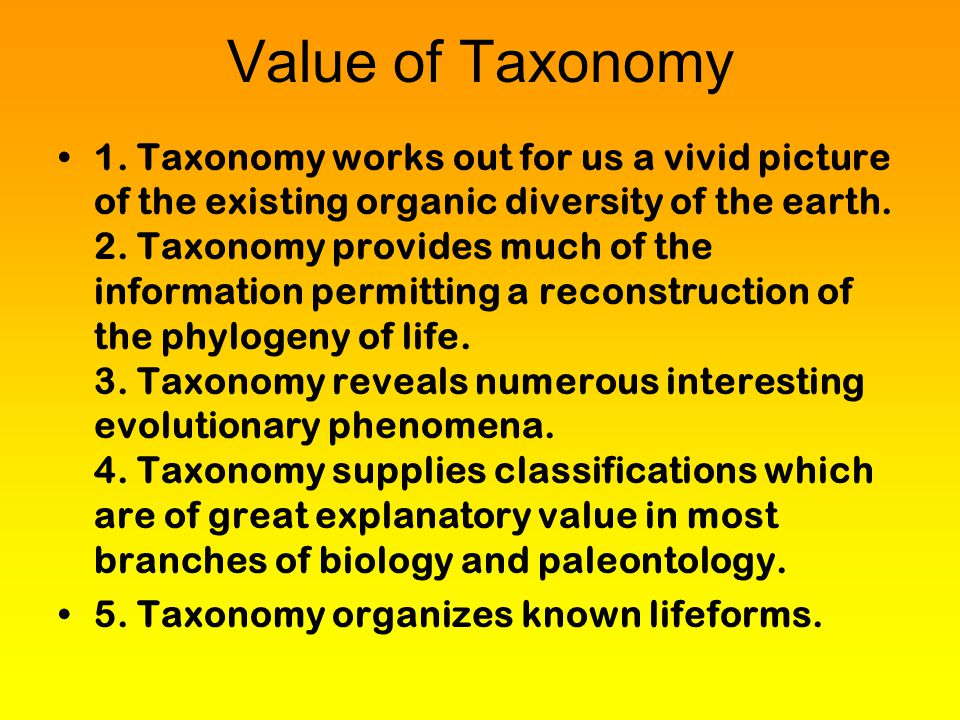 Value of Taxonomy