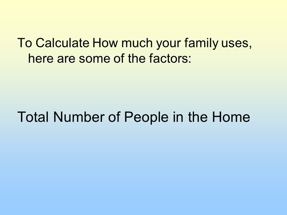 Total Number of People in the Home