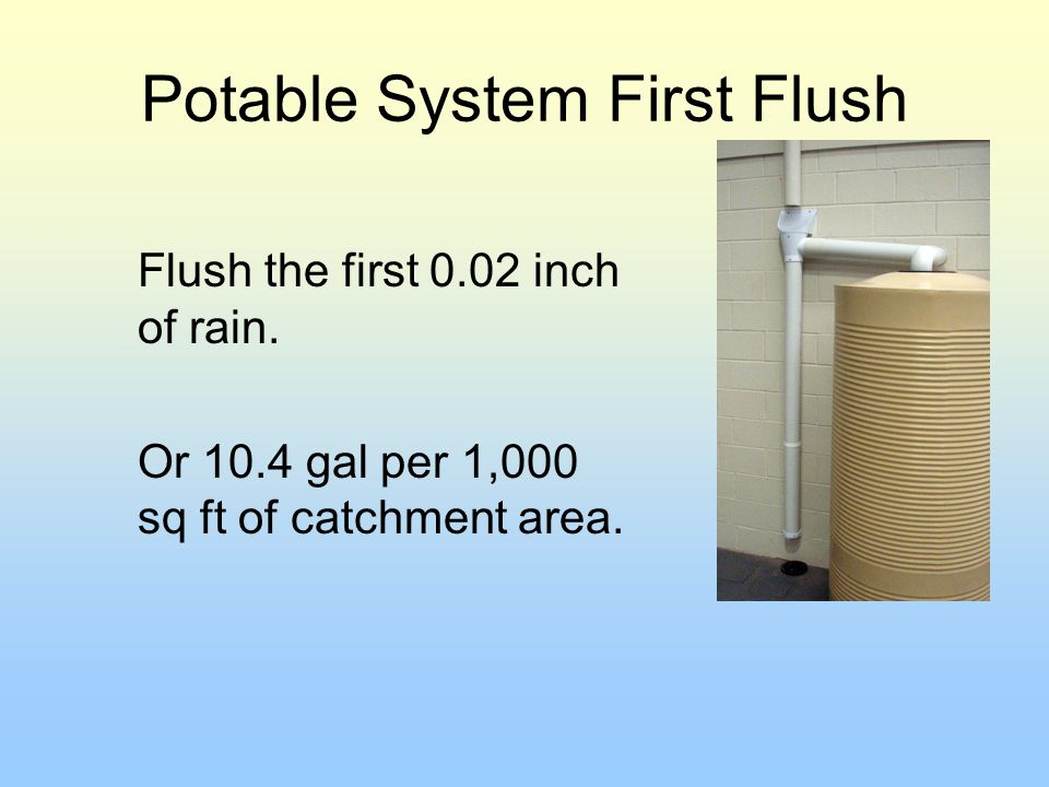 Potable System First Flush