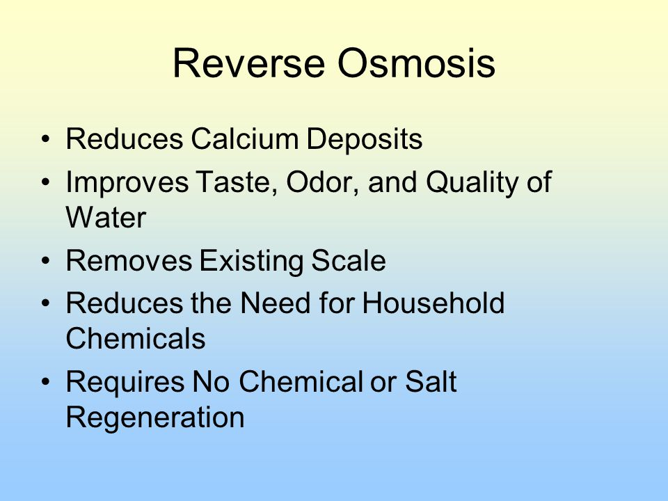 Reverse Osmosis Reduces Calcium Deposits