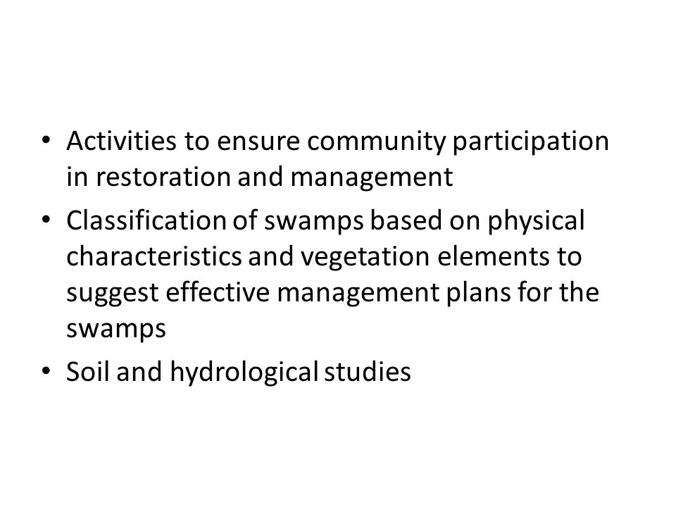 Activities to ensure community participation in restoration and management