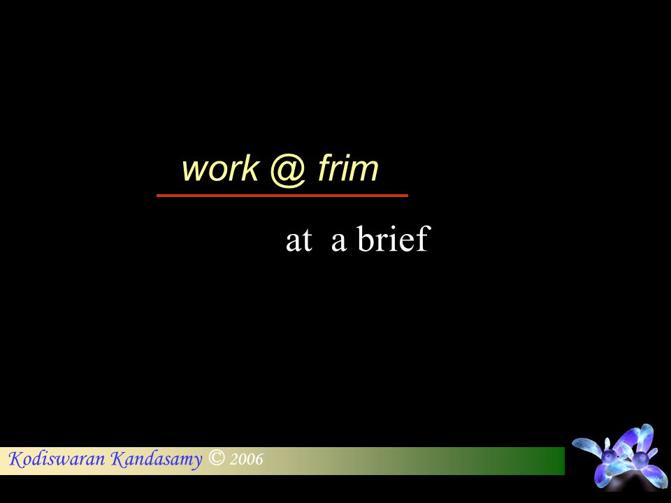 work @ frim at a brief